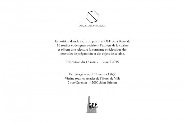 V8designers Biennale de Saint-Etienne - Exposition *A toutes les sauces* du 12 mars au 12 avril 2015. Vitrine sous les arcades de l'Hotel de Ville, 2 rue Gérentet - 42000 Saint-Etienne Commissariat : Association Surface.